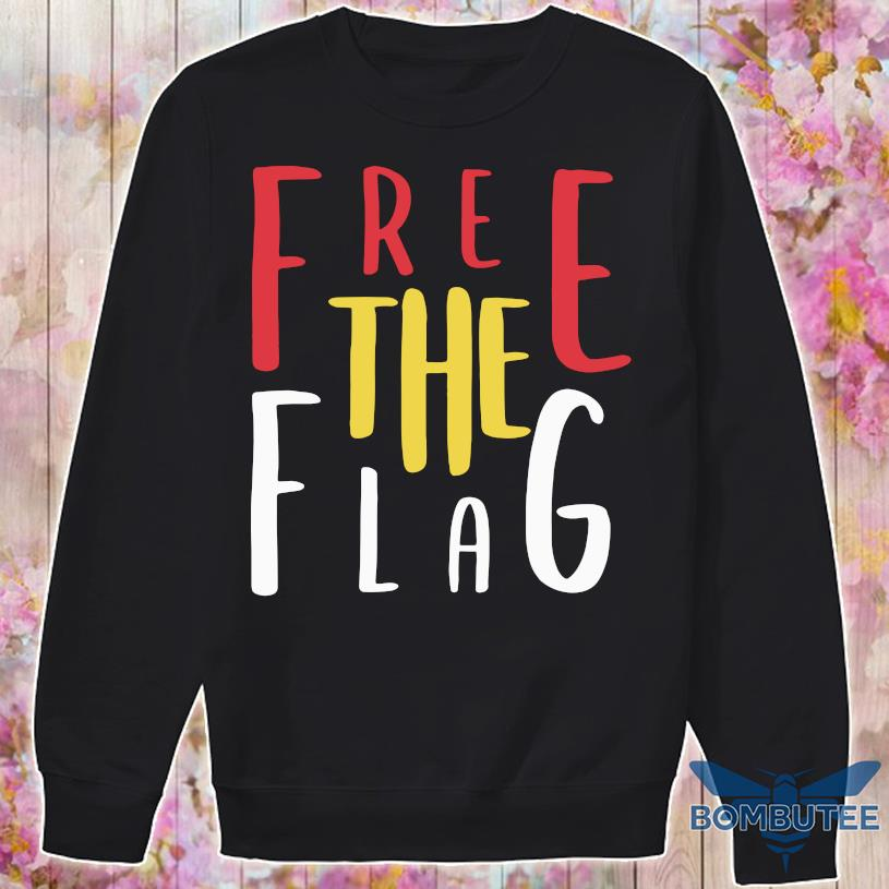 Free The Flag Shirt -sweater