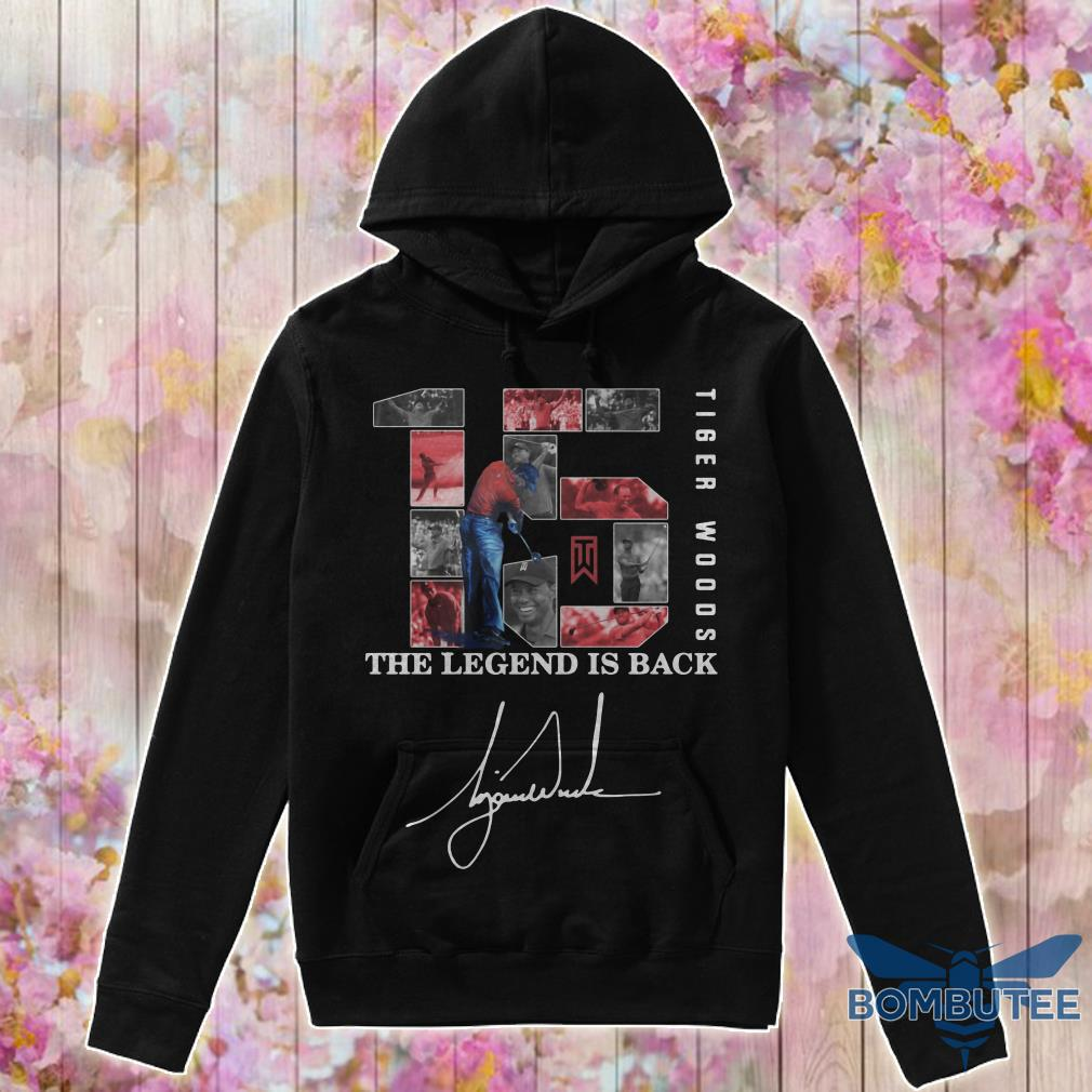 15 Tiger Woods The Legend Is Back hoodie