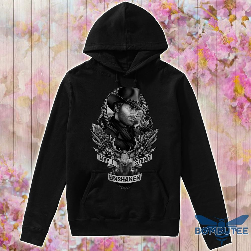 Arthur Morgan May I Stand Unshaken hoodie