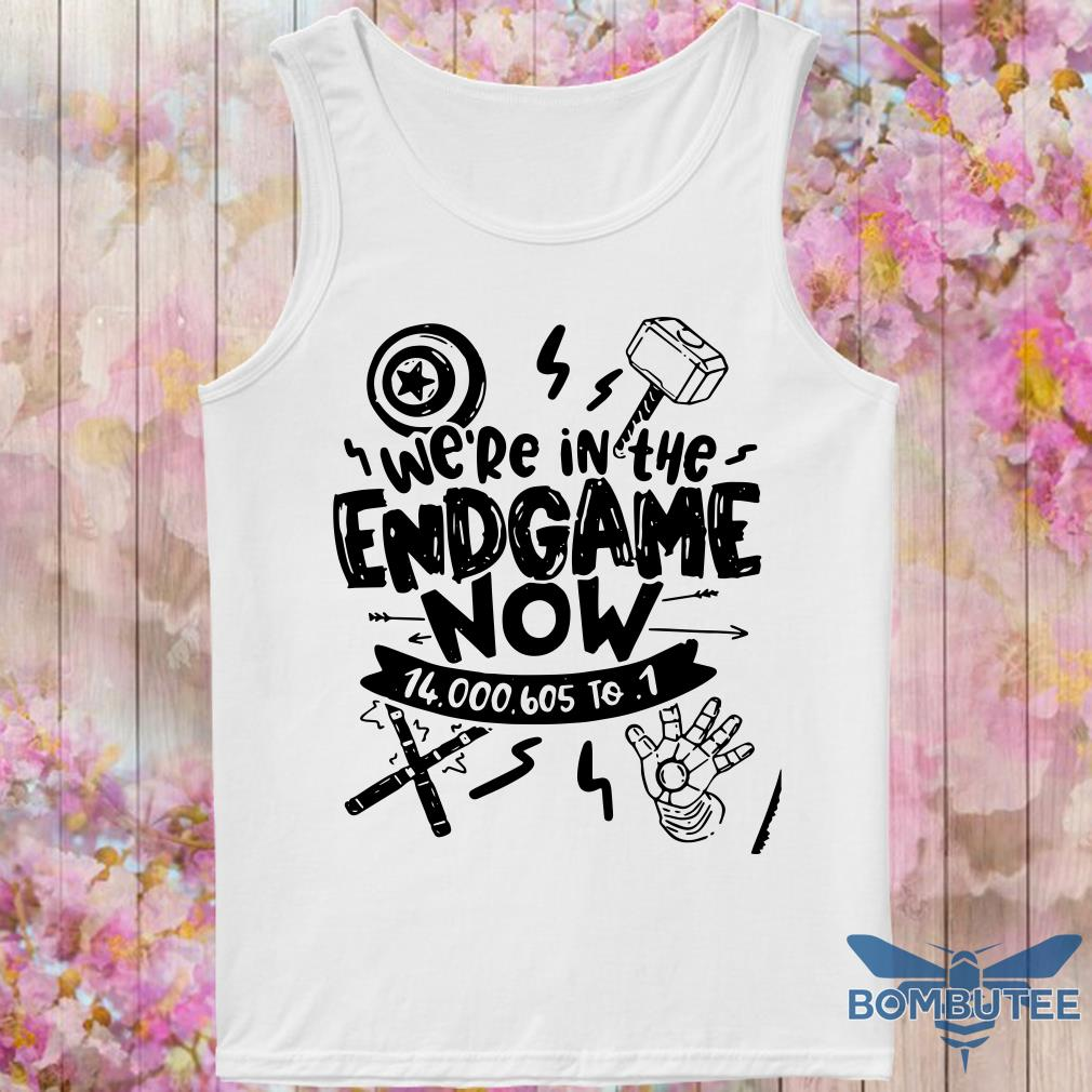 Avengers end game we're in the endgame now tank top