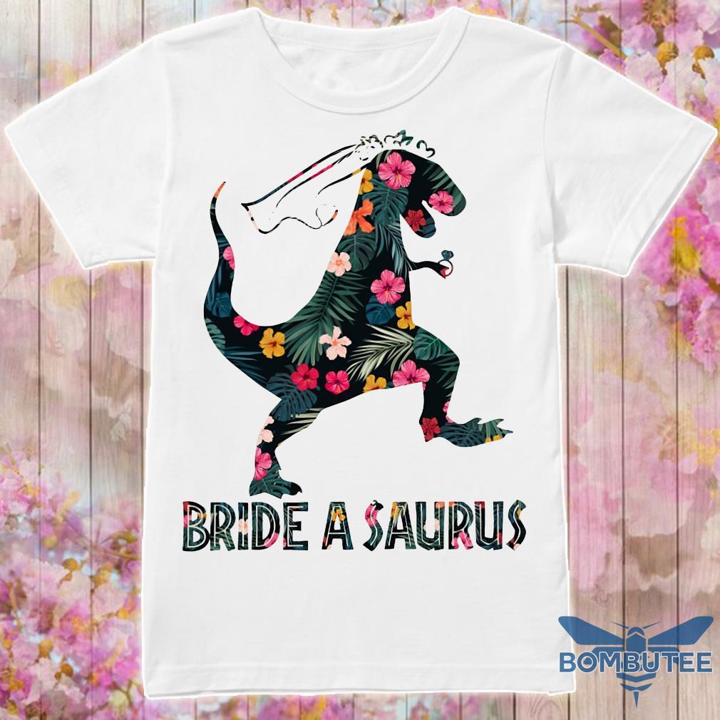 Bride a saurus floral shirt