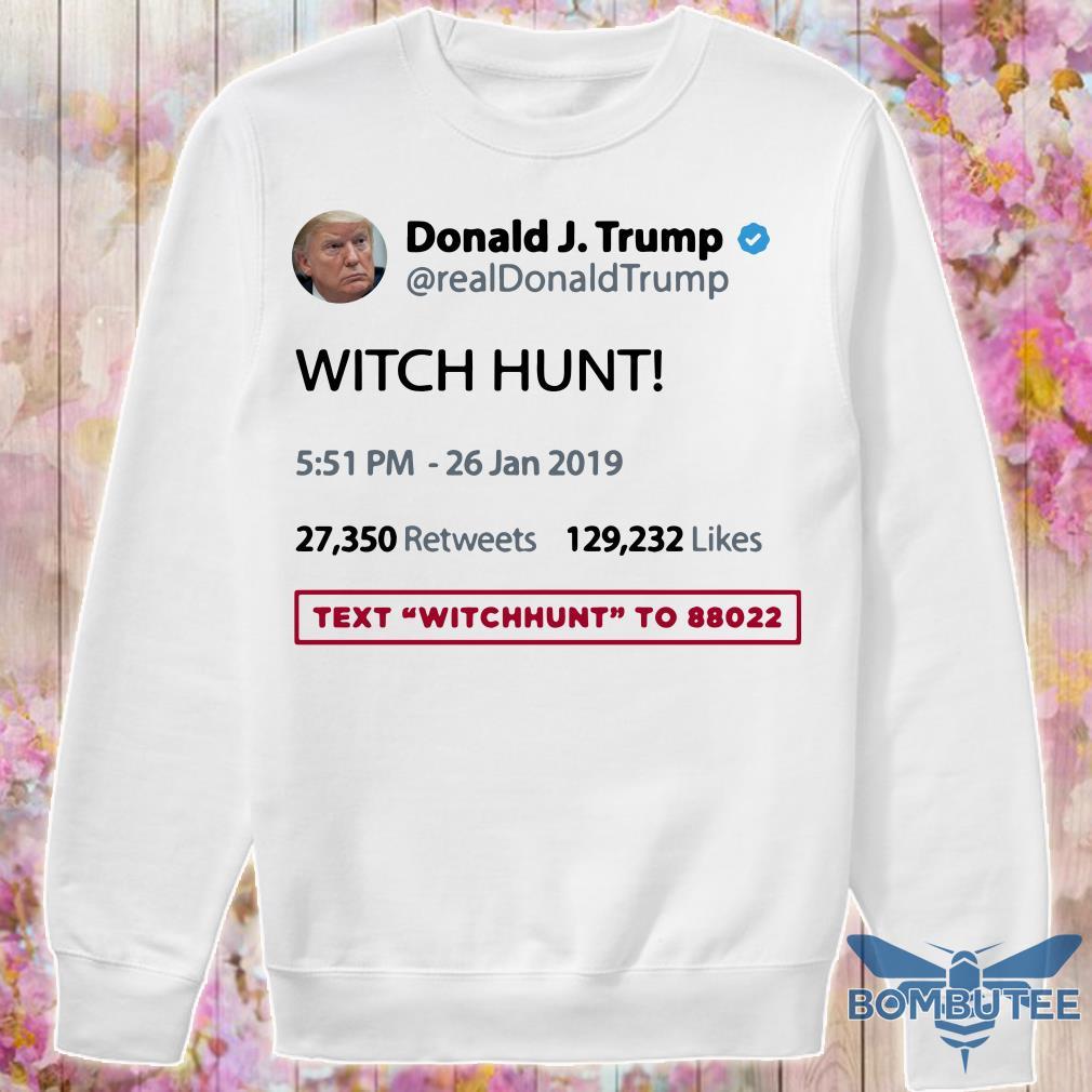 Donald Trump Witch Hunt sweater