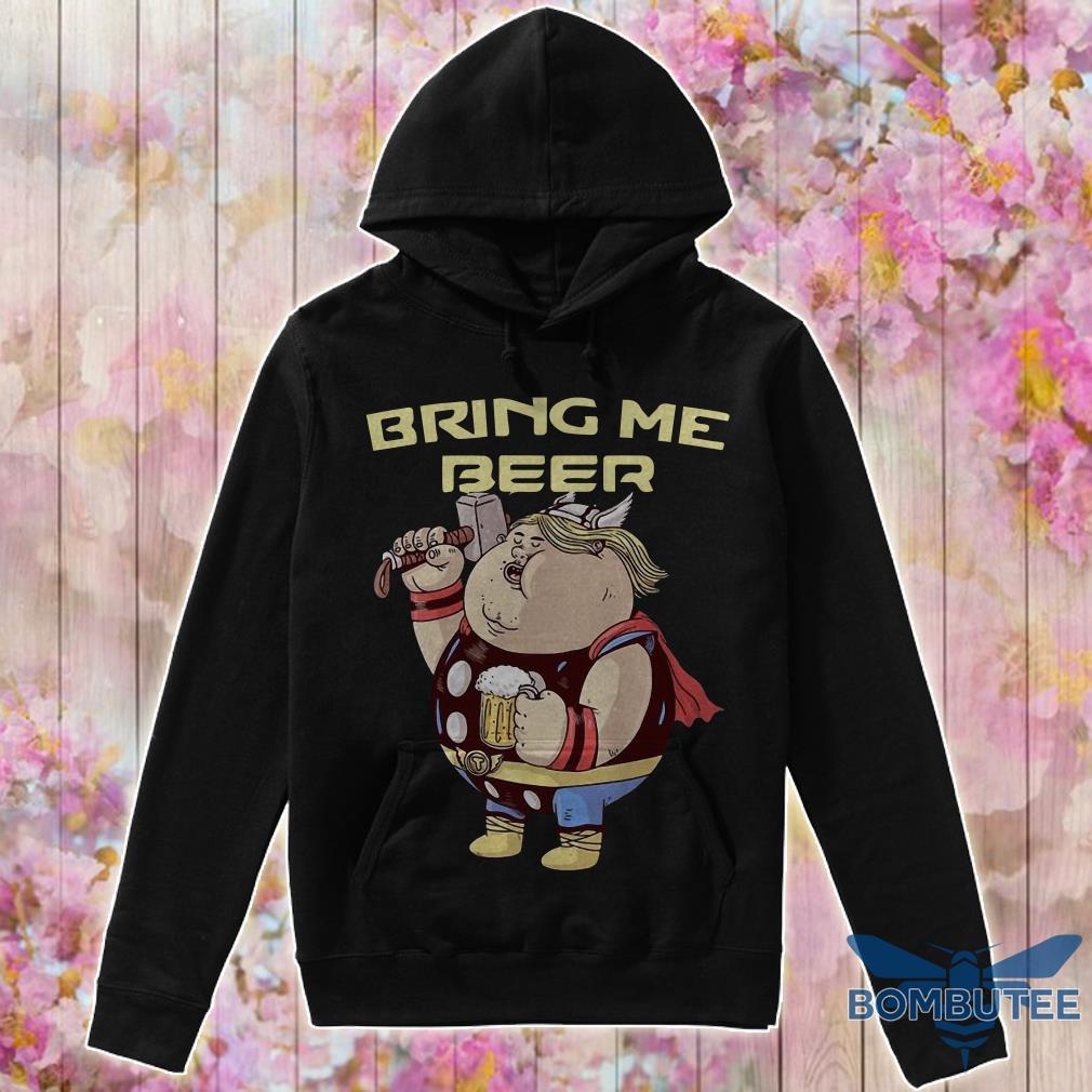 Avenger Endgame Fat Thor Bring Me Beer hoodie
