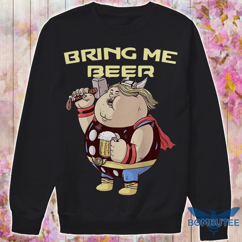Avenger Endgame Fat Thor Bring Me Beer sweater