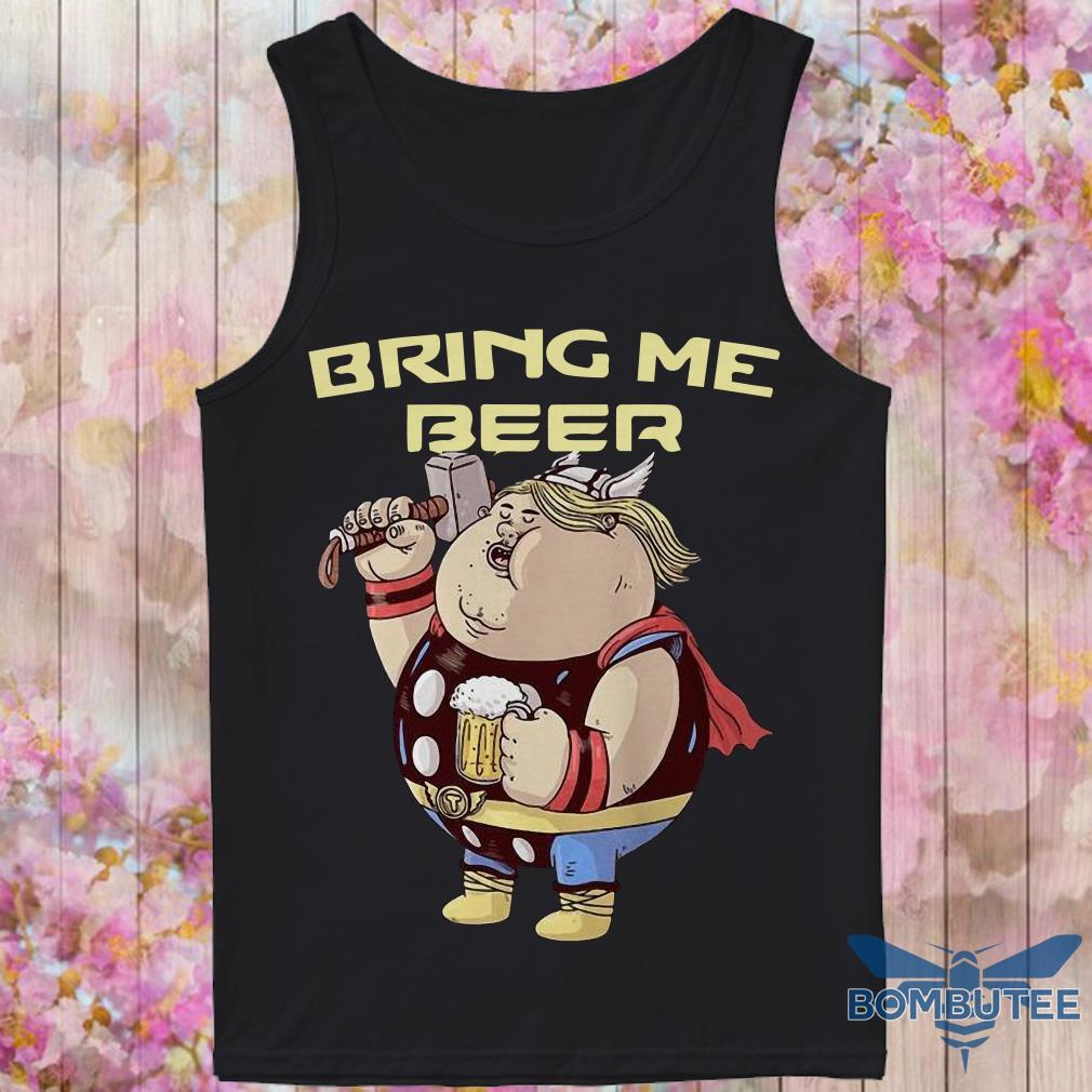Avenger Endgame Fat Thor Bring Me Beer tank top