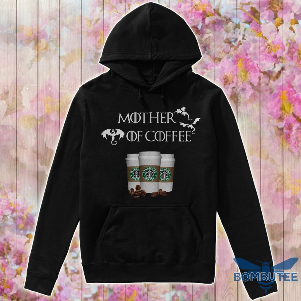 Game Of Throne Mother of Starbucks coffee hoodie