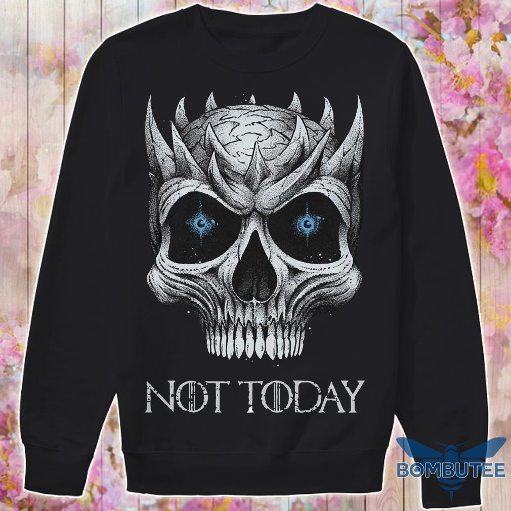 Skull Night King not today sweater