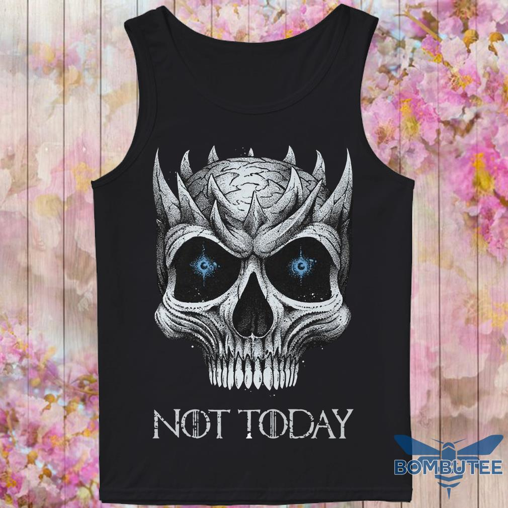 Skull Night King not today tank top