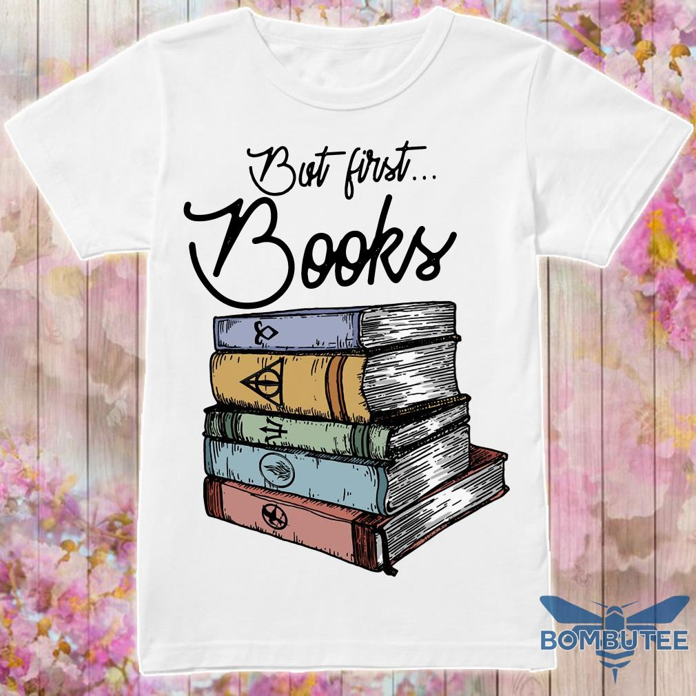 But First Books Harry Potter Shirt