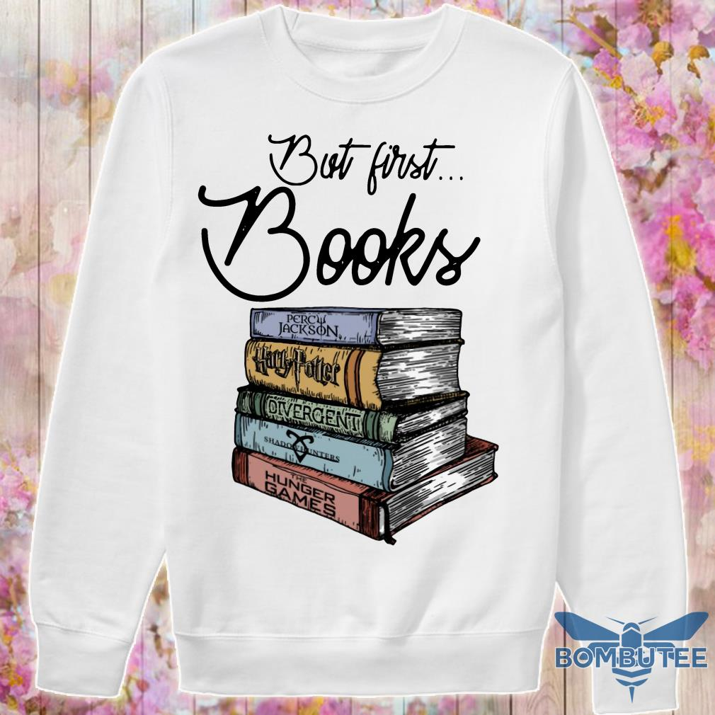 But First Books Percy Jackson Harry Potter Divergent Shadowhunter And Hunger Games sweater