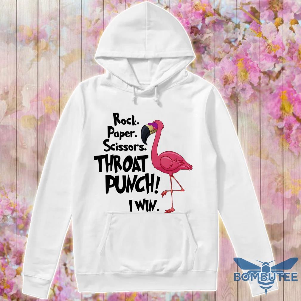 Flamingo Rock Paper Scissors Throat Punch I Win hoodie