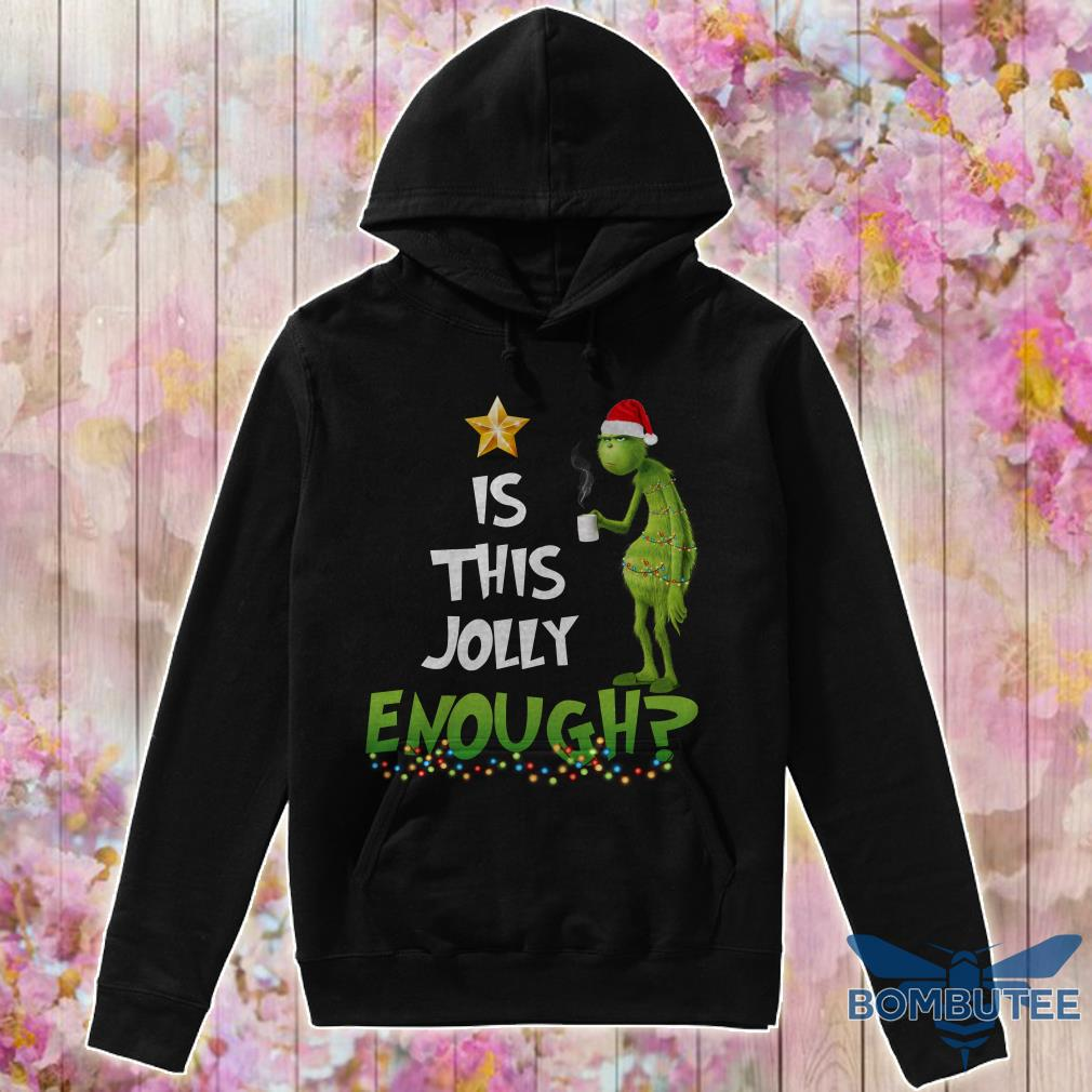 Grinch is this jolly enough Christmas hoodie