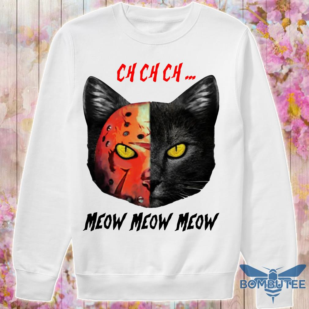 Jason Voorhees Black Cat Ch Ch Ch Meow Meow Meow sweater