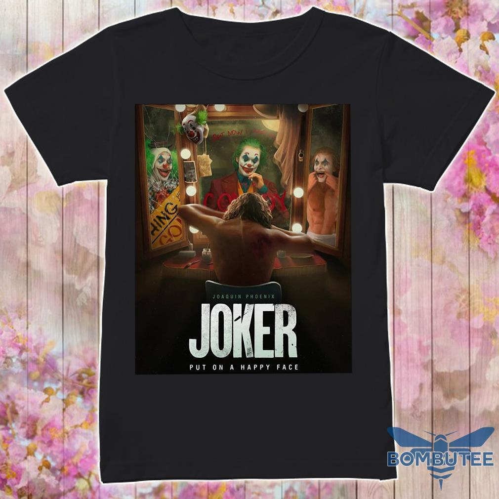 Joker Put On A Happy Face Shirt