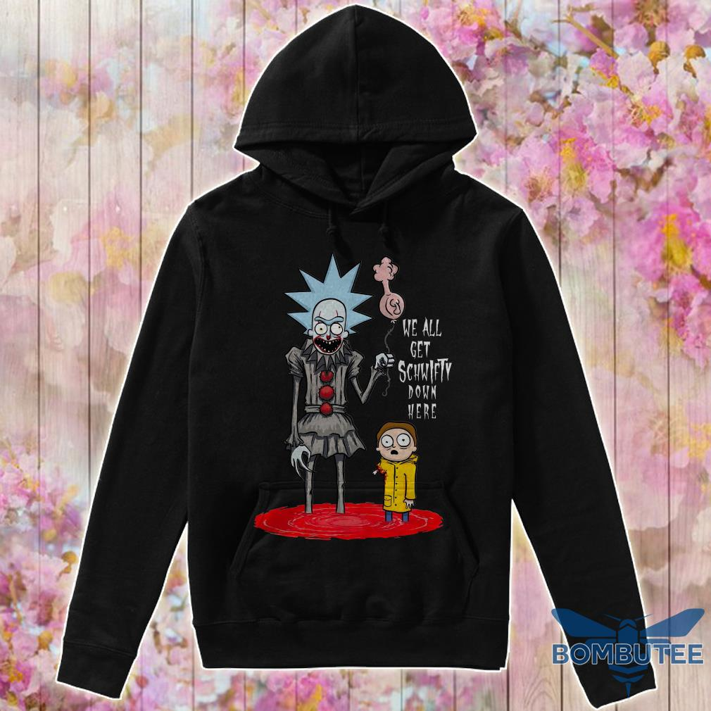 Pennywise It Rick And Morty We All Get Schwifty Down Here hoodie
