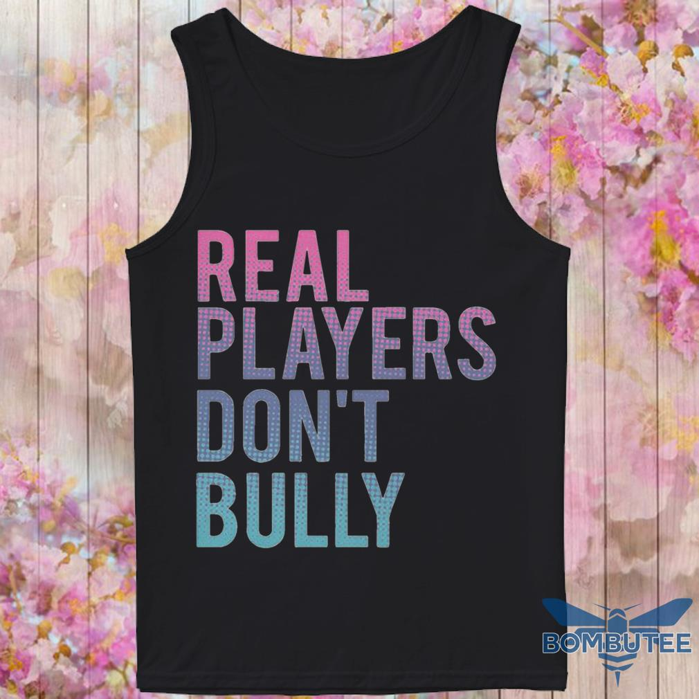 Real Players Don't Bully tank top