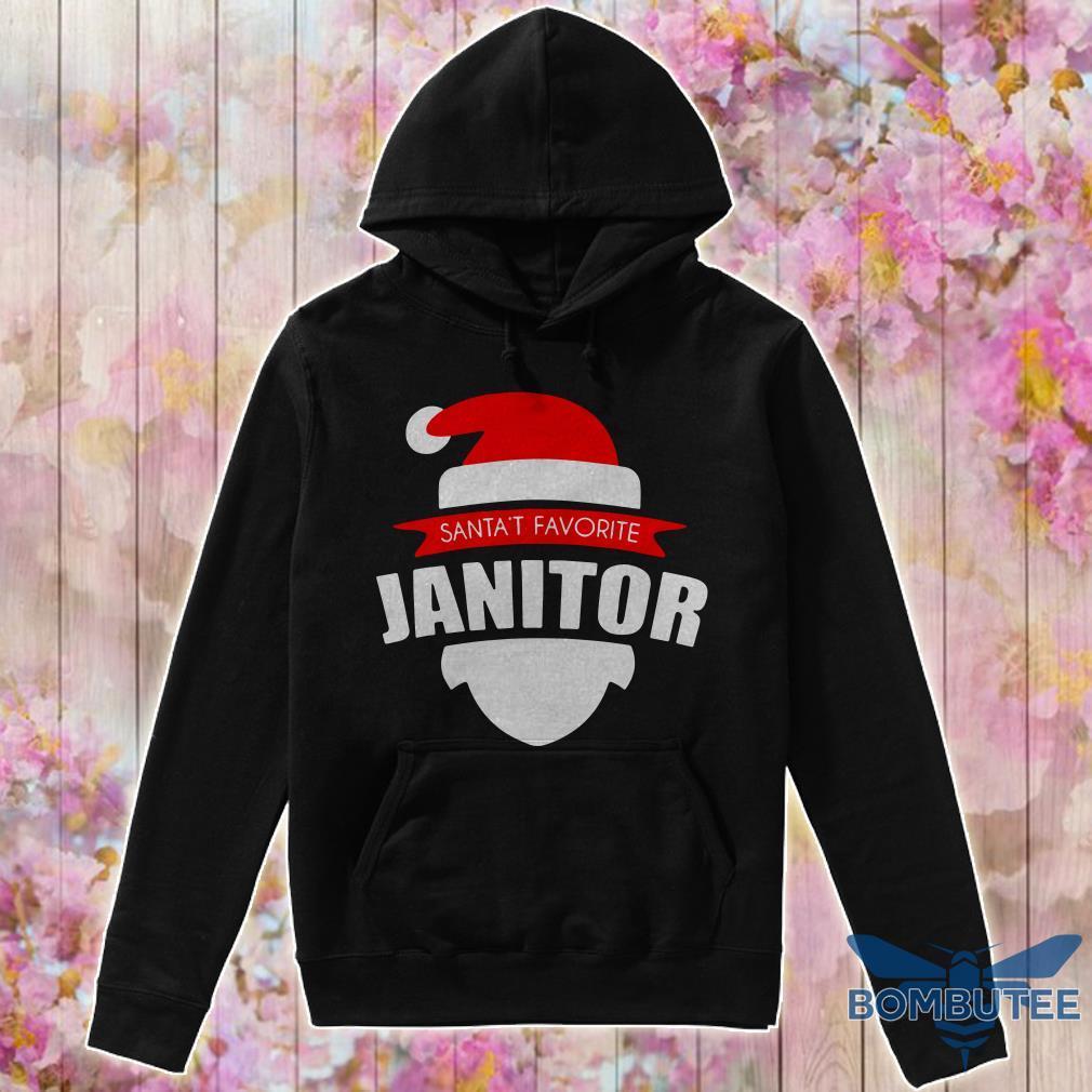 Santa's Favorite Janitor Christmas hoodie