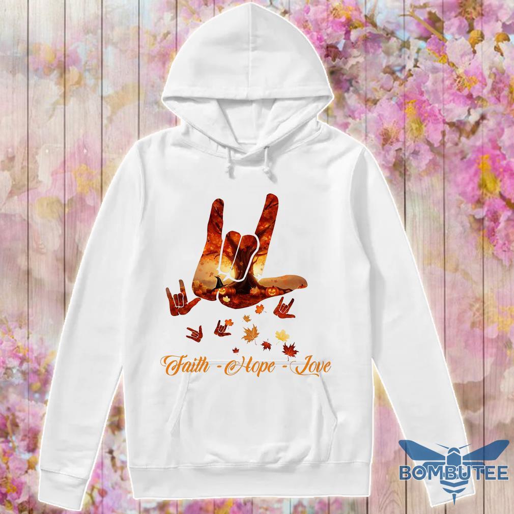 Sign Language Autumn leaf faith hope love hoodie