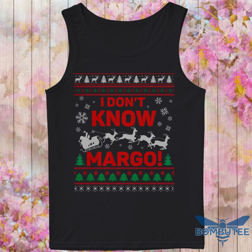 I Don't Know Margo Ugly Christmas tank top