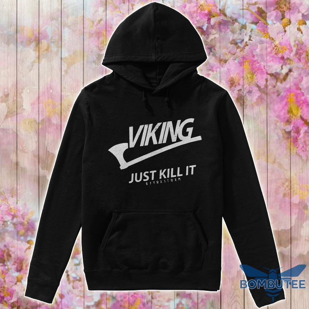 Official Viking Just Kill It hoodie