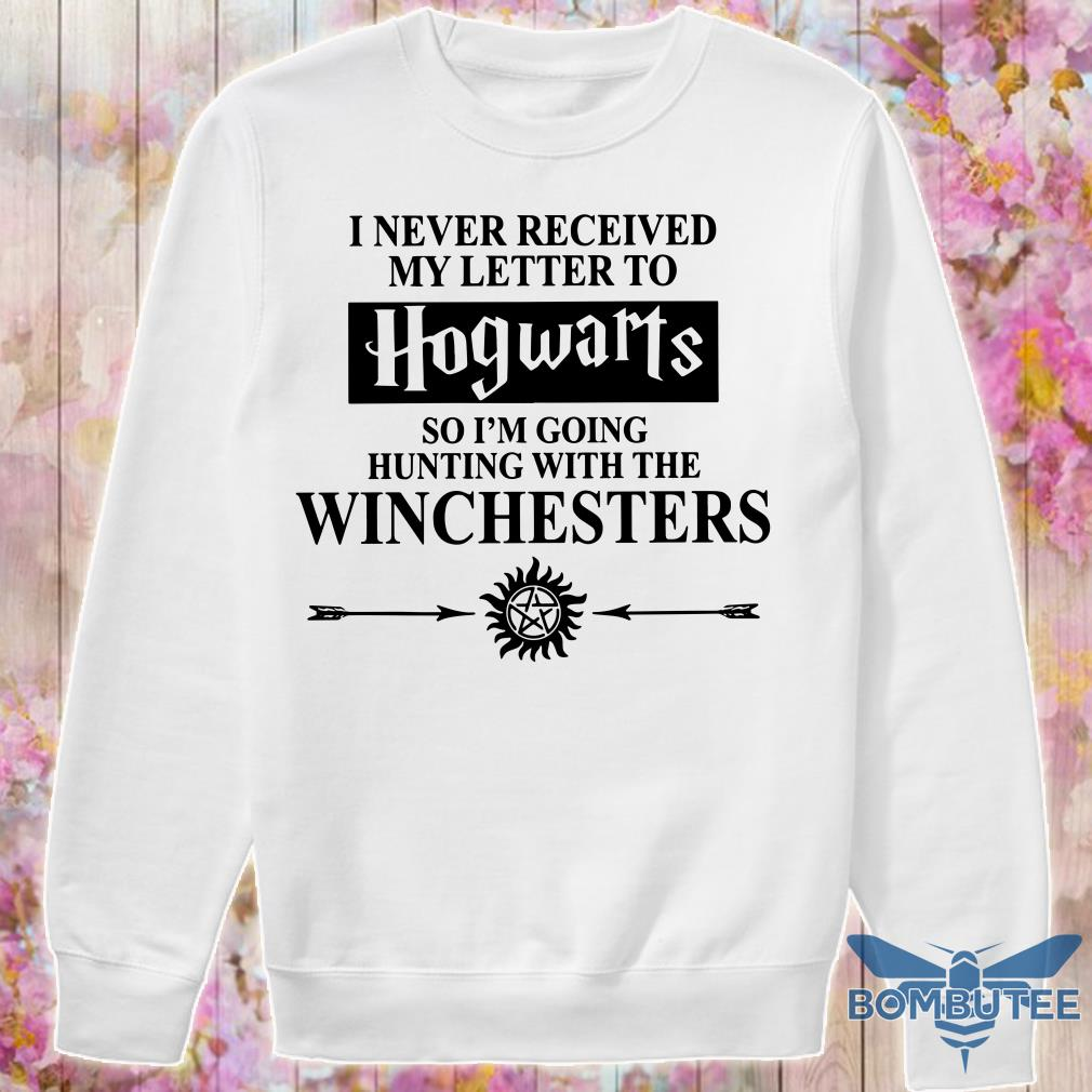 Supernatural I Never Received Hogwarts So I'm Going Hunting With The Winchesters sweater