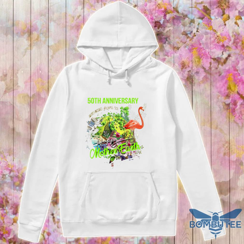 50th anniversary 1970 2020 april 22 happy mother earth day s -hoodie