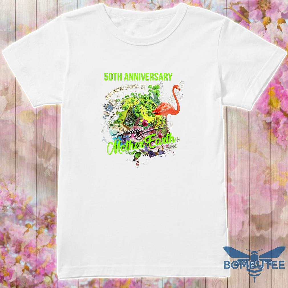 50th anniversary 1970 2020 april 22 happy mother earth day shirt