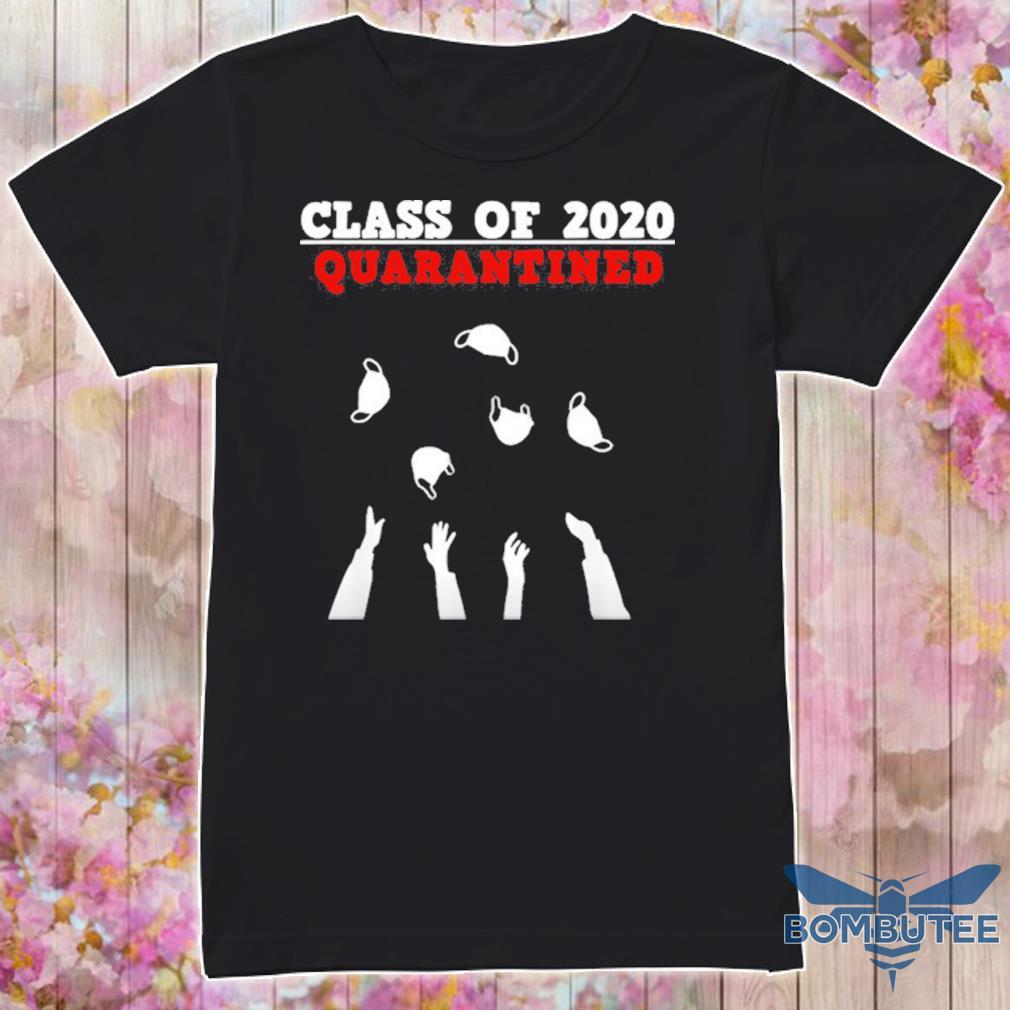 Class Of 2020 Funny Senior Friends Quarantine Graduation Shirt
