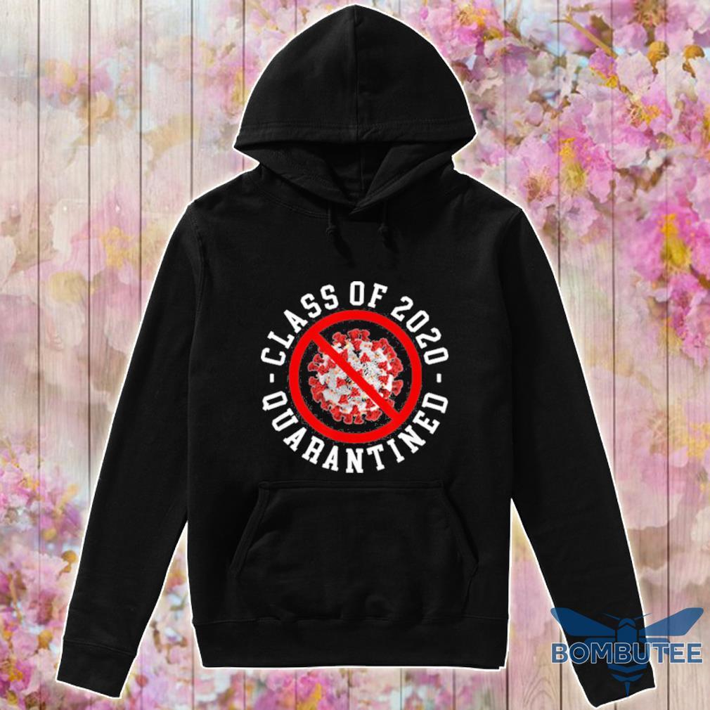 Class Of 2020 Quarantined Survived Flu No Virus Funny Meme Shirt -hoodie