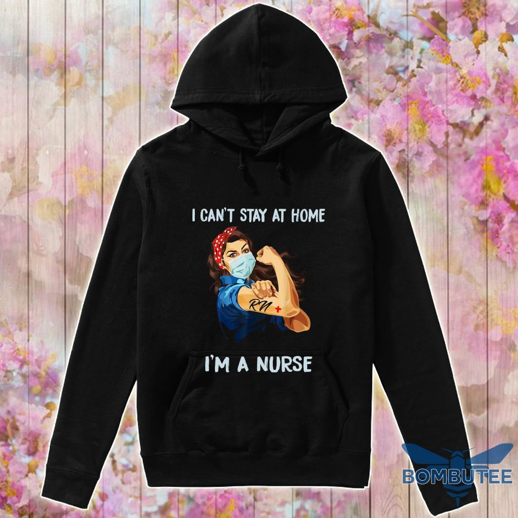 I can't stay at home i'm a nurse strength girl s -hoodie