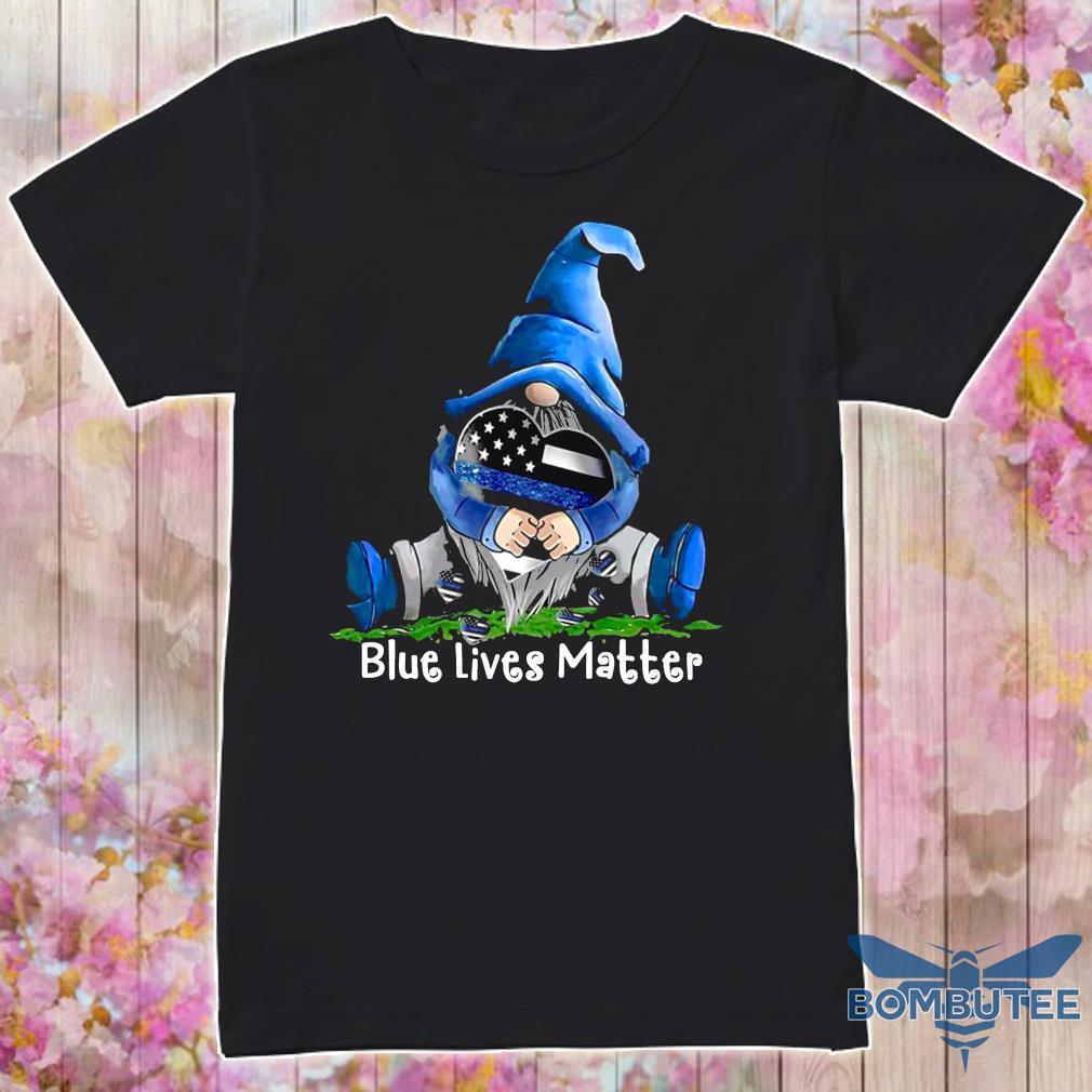 Official gnomes hug blue lives matter shirt