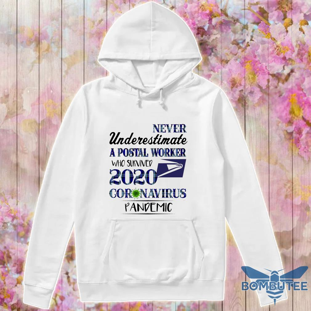 Official never underestimate apostal worker who survived 2020 coronavirus pandemic s -hoodie