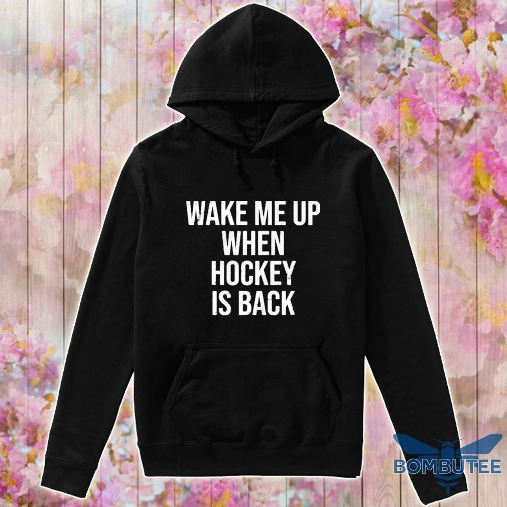 Wake Me Up When Baseball Is Back Shirt -hoodie