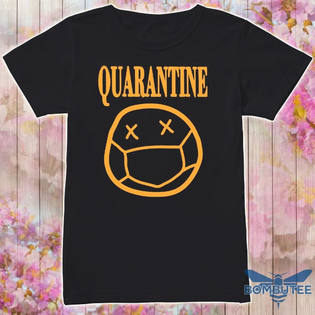 Quarantine Mood 2020 Shirt