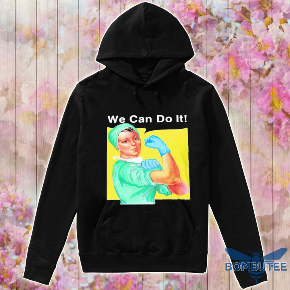 Strong Woman Doctor We Can Do It 2020 Shirt -hoodie