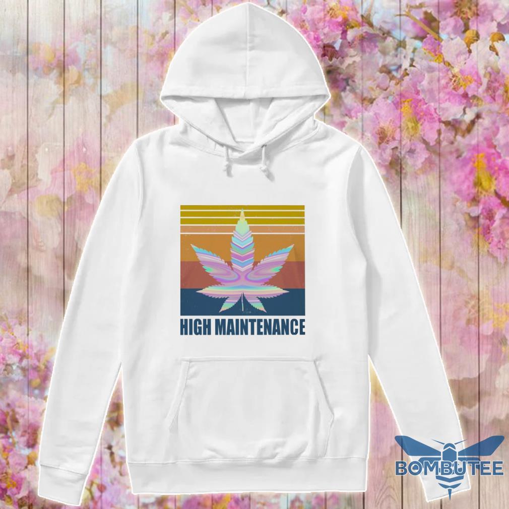 Cannabis High Maintenance vintage s -hoodie