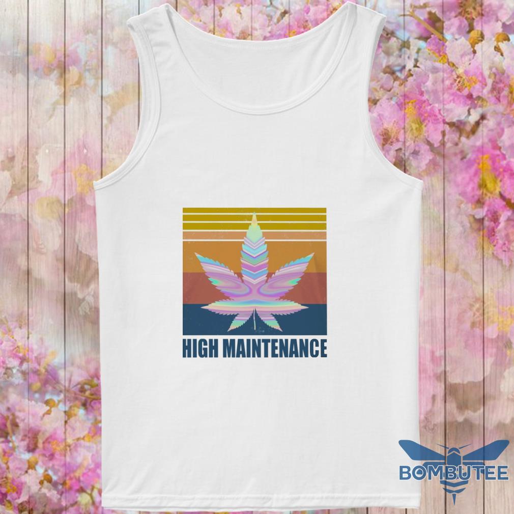Cannabis High Maintenance vintage s -tank top