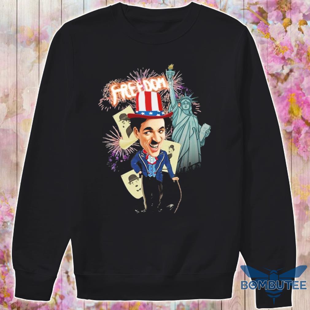 Charlie Chaplin freedom Flag day american s -sweater