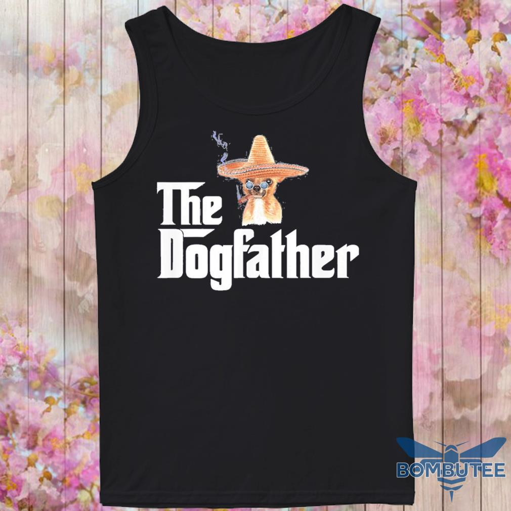 Chihuahua Cigar The dogfather s -tank top