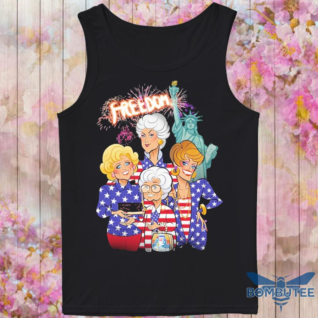Golden girls freedom american Flag Day s -tank top