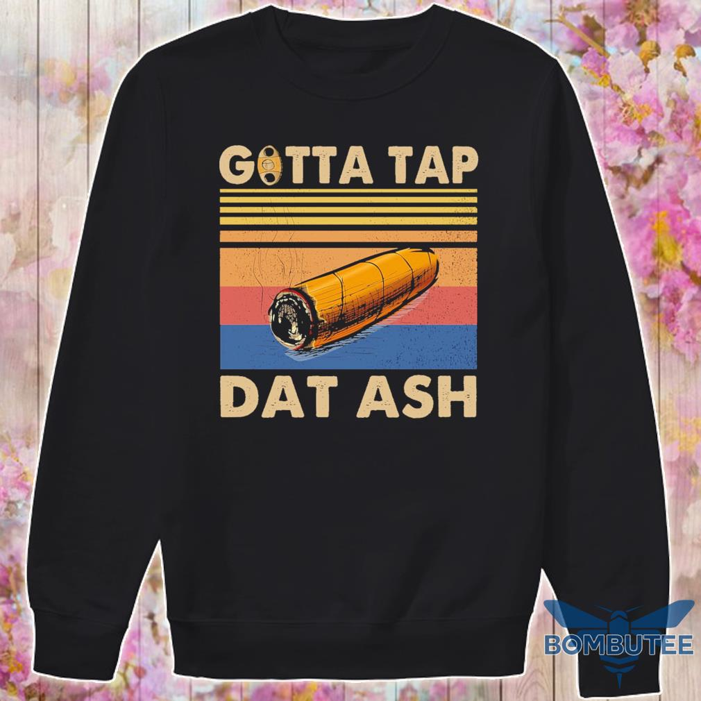 Gotta tap Dat ash vintage s -sweater