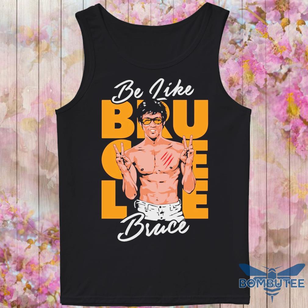 Lee bruce Be like s -tank top