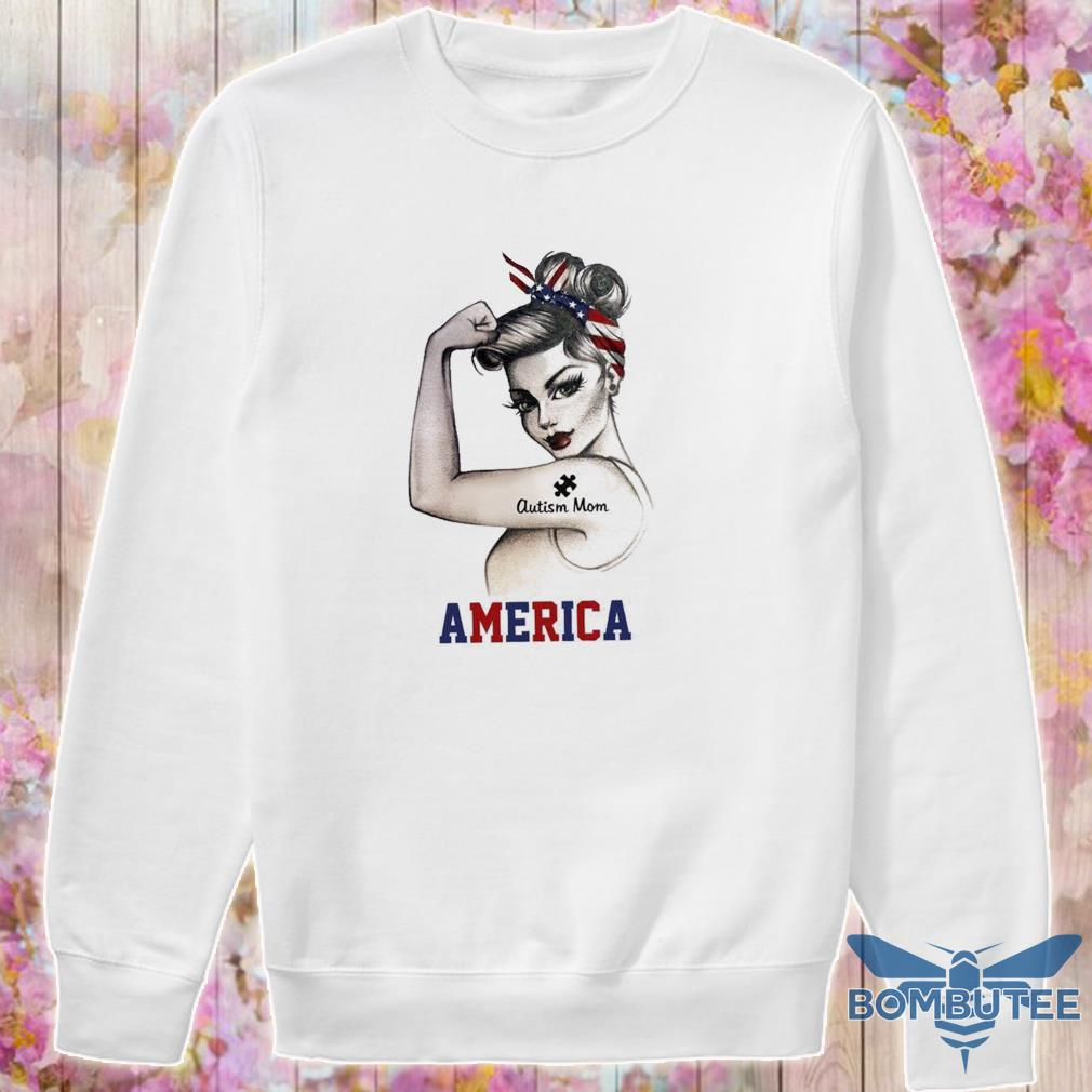 Strong woman Autism Mom America s -sweater