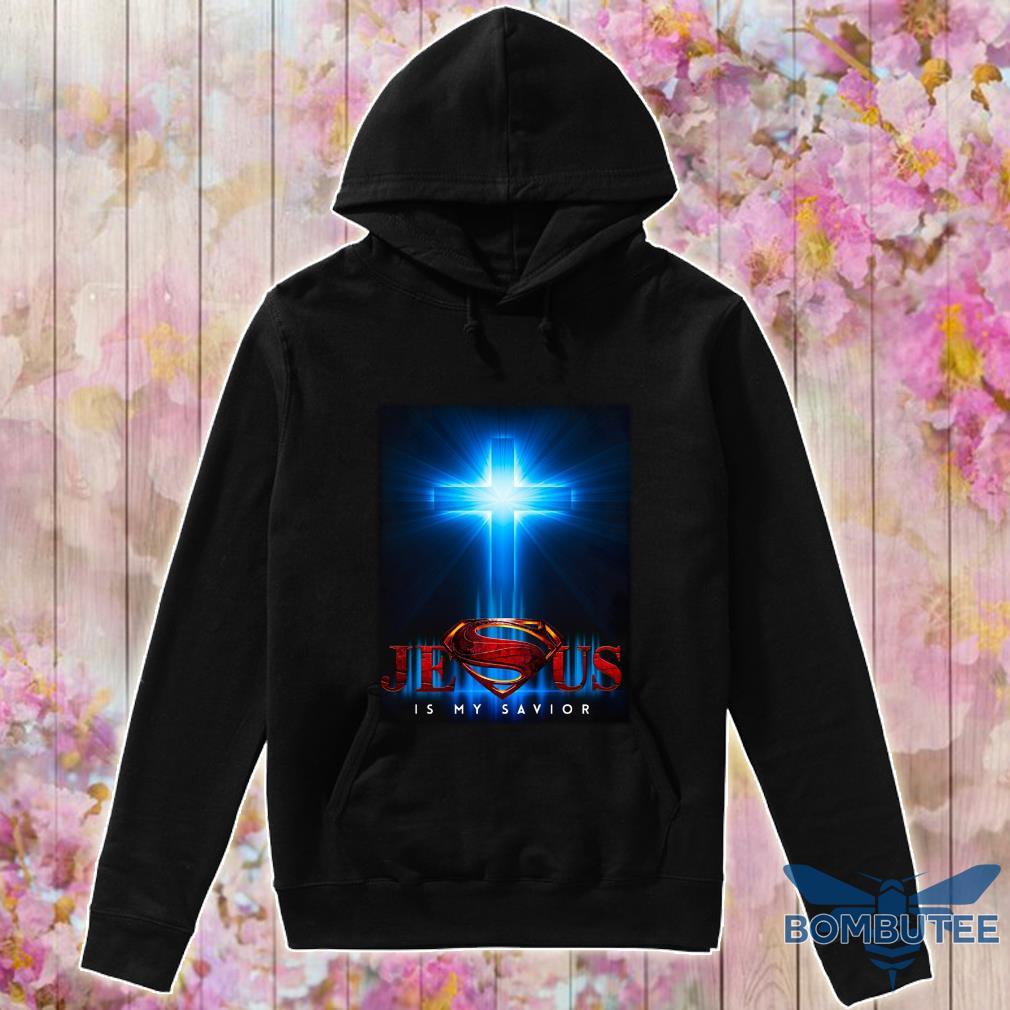 Superman Jesus is my savior s -hoodie