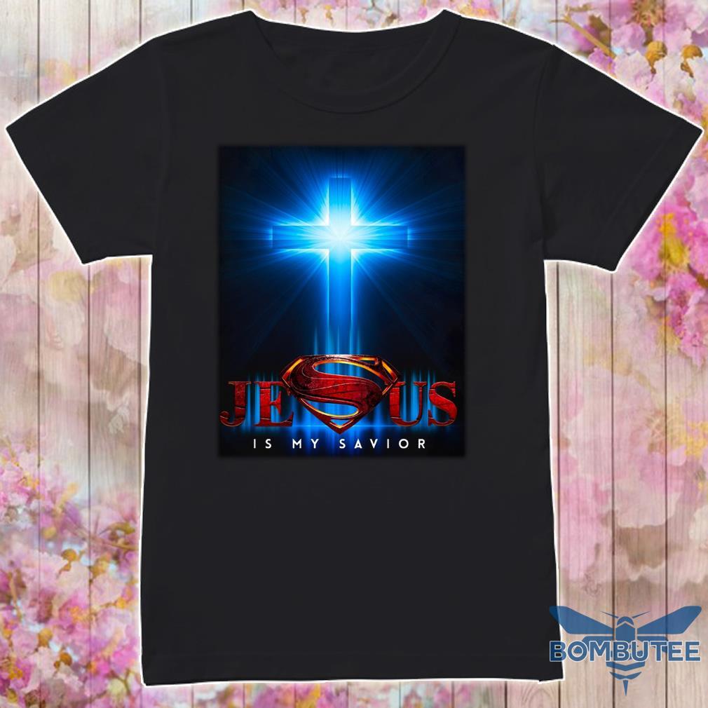 Superman Jesus is my savior shirt