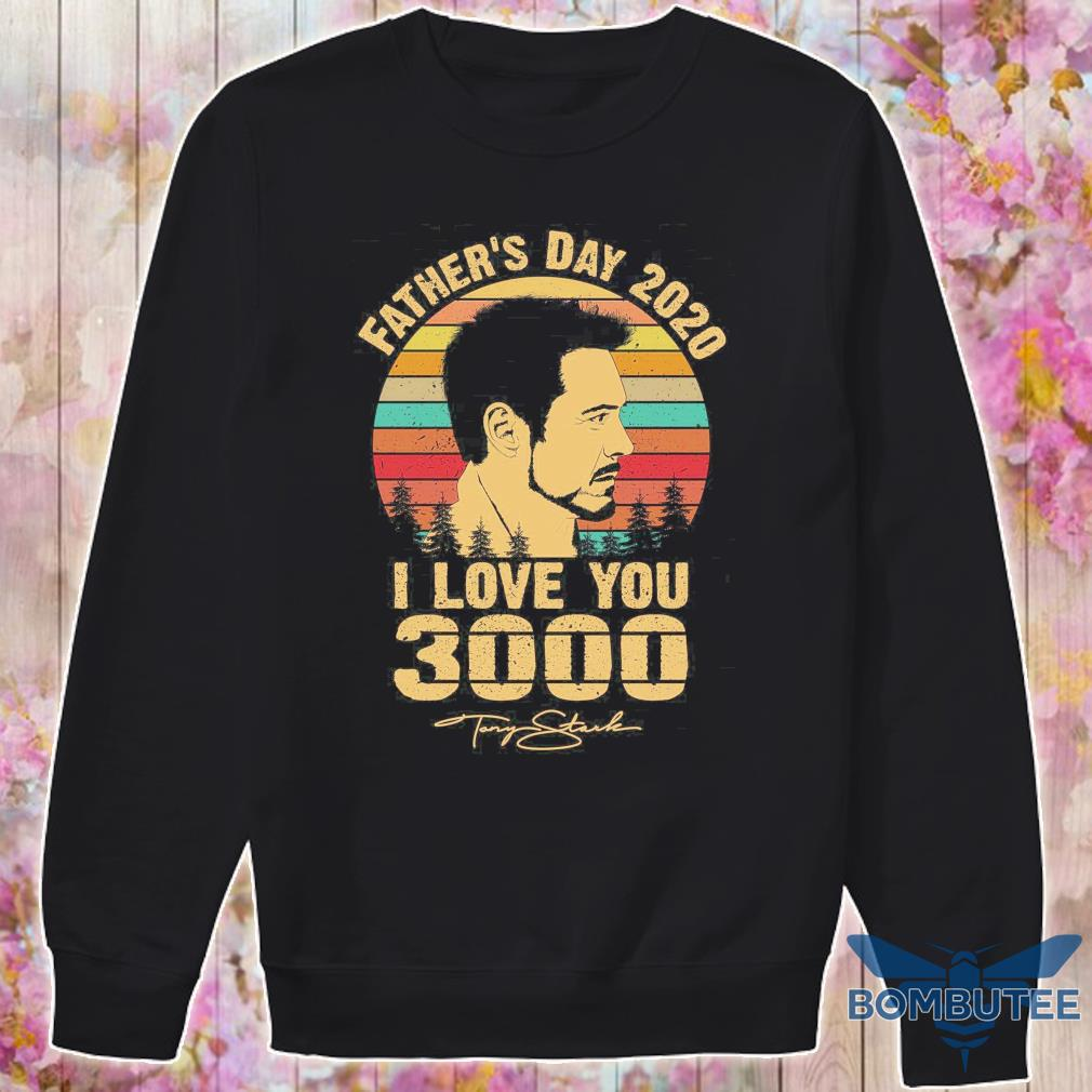 Tony Stank Father's day 2020 i love you 3000 signature vintage s -sweater