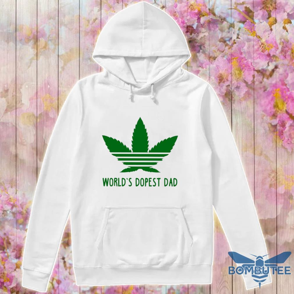 Weed Adidas world's dopest Dad s -hoodie