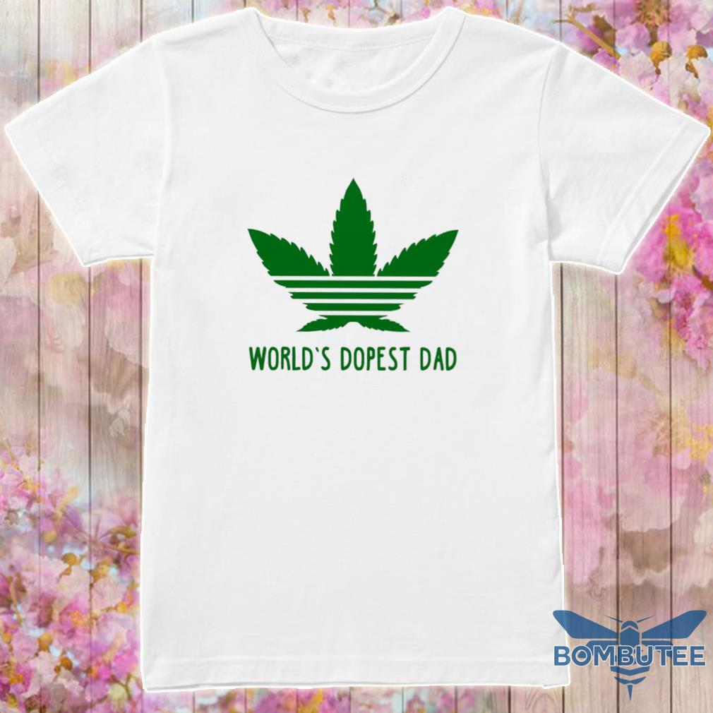 Weed Adidas world's dopest Dad shirt