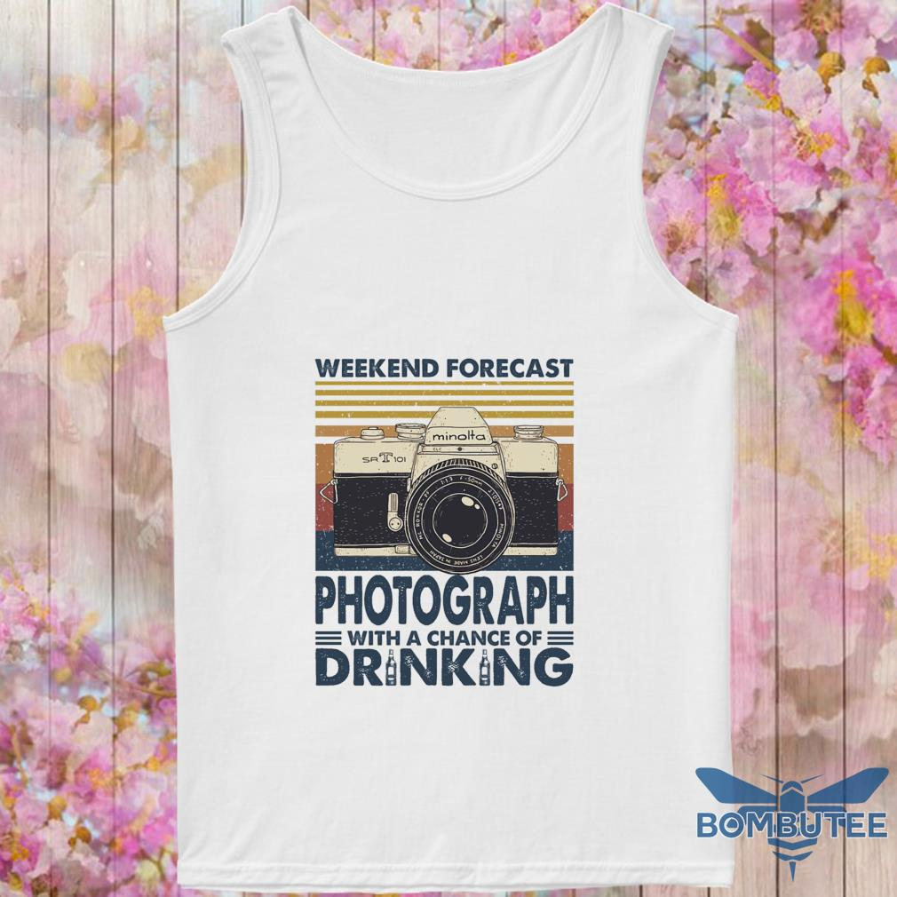Weekend forecast Photograph with a chance of Drinking vintage s -tank top