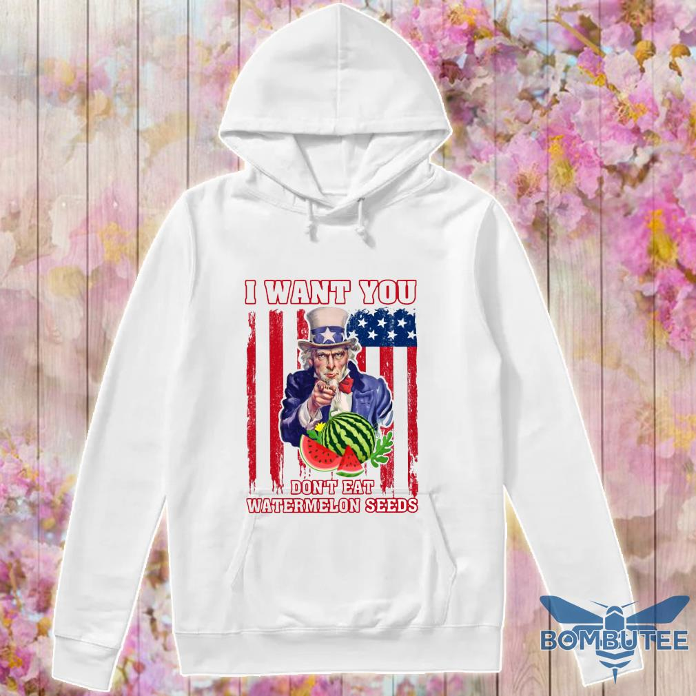 Tio Sam I want you don_t eat watermelon seeds america flag s -hoodie